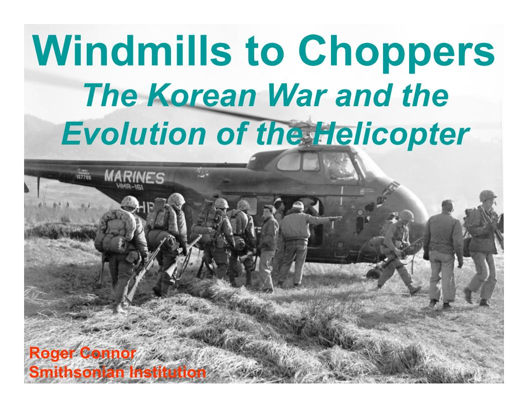 Windmills to Choppers The Korean War and the Evolution of