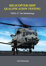 "Helicopter-Ship Qualification Testing ""SHOL-X"" Test Methodology"