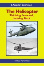 Helicopter - Thinking Forward, Looking Back - J. Gordon Leishman