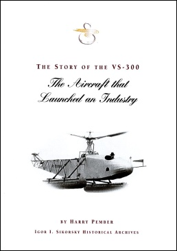 The%20Story%20of%20the%20VS%2D300%3A%20The%20Aircraft%20that%20Launched%20an%20Industry